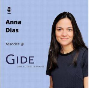 Podcast Anomia | Anna Dias, associée de Gide | Octobre 2020