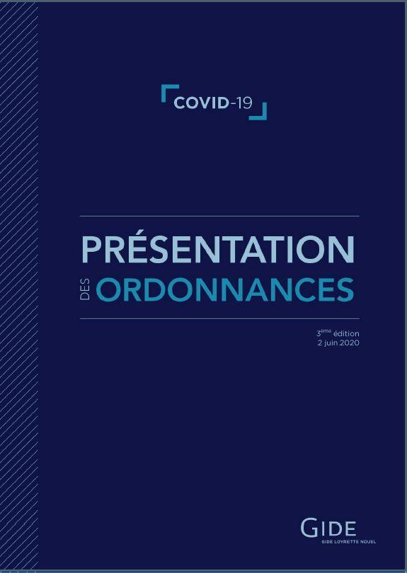 Gide | France | Covid-19 | Livret de présentation des ordonnances | 2 juin 2020