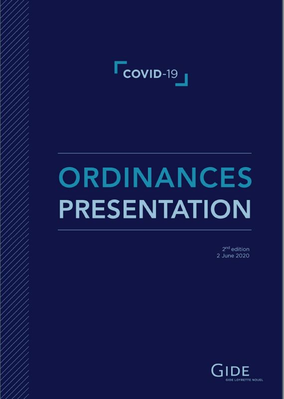 Gide | France | Covid-19 | Ordinances Presentation | 2 June 2020
