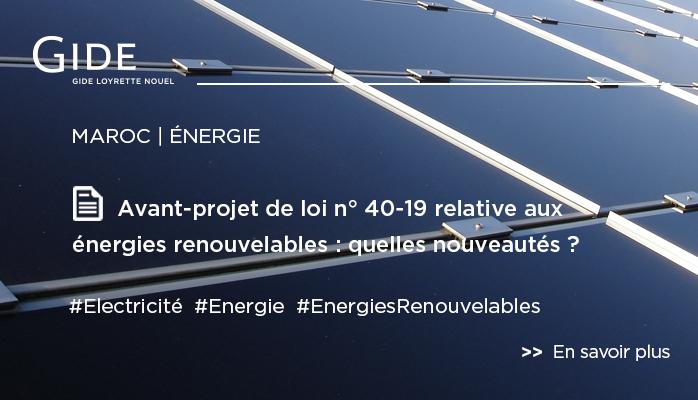Legal Update | Gide Maroc | Energies renouvelables | Janvier 2020