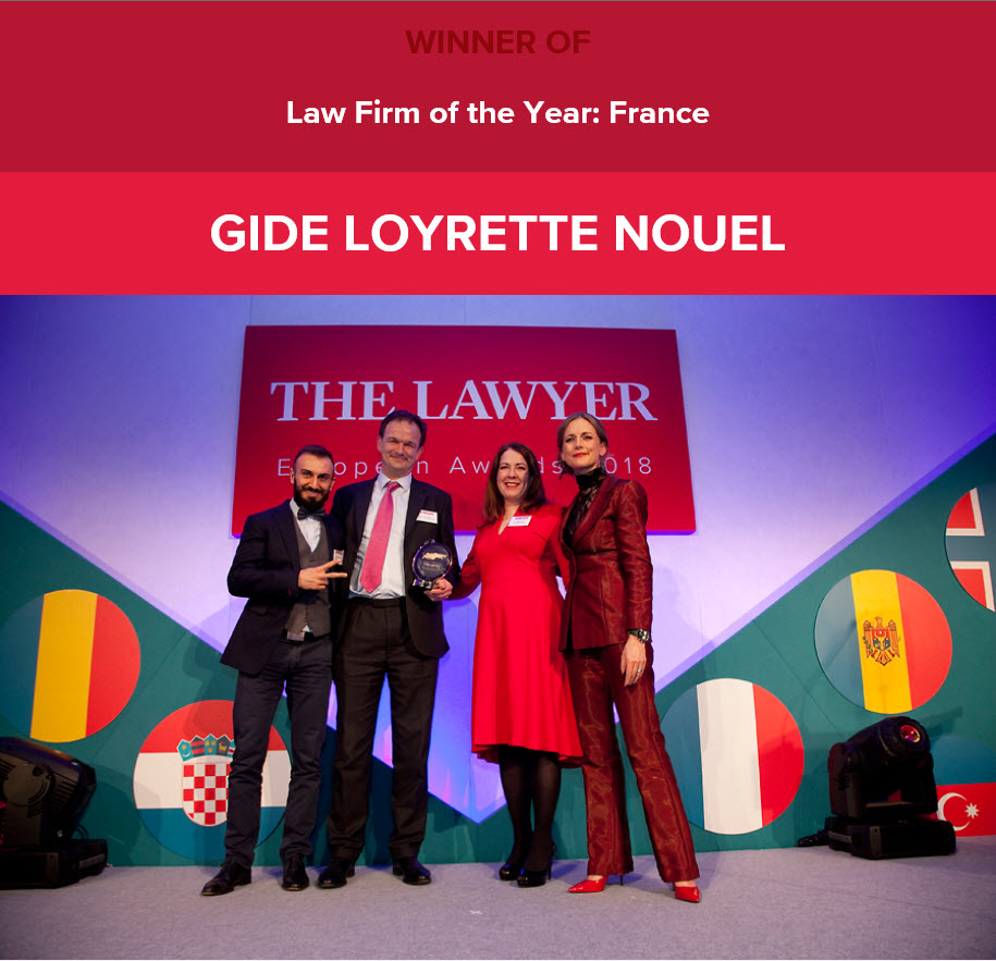 "The Lawyer European Awards 2018 | Gide elected ""Law Firm of the Year: France"""