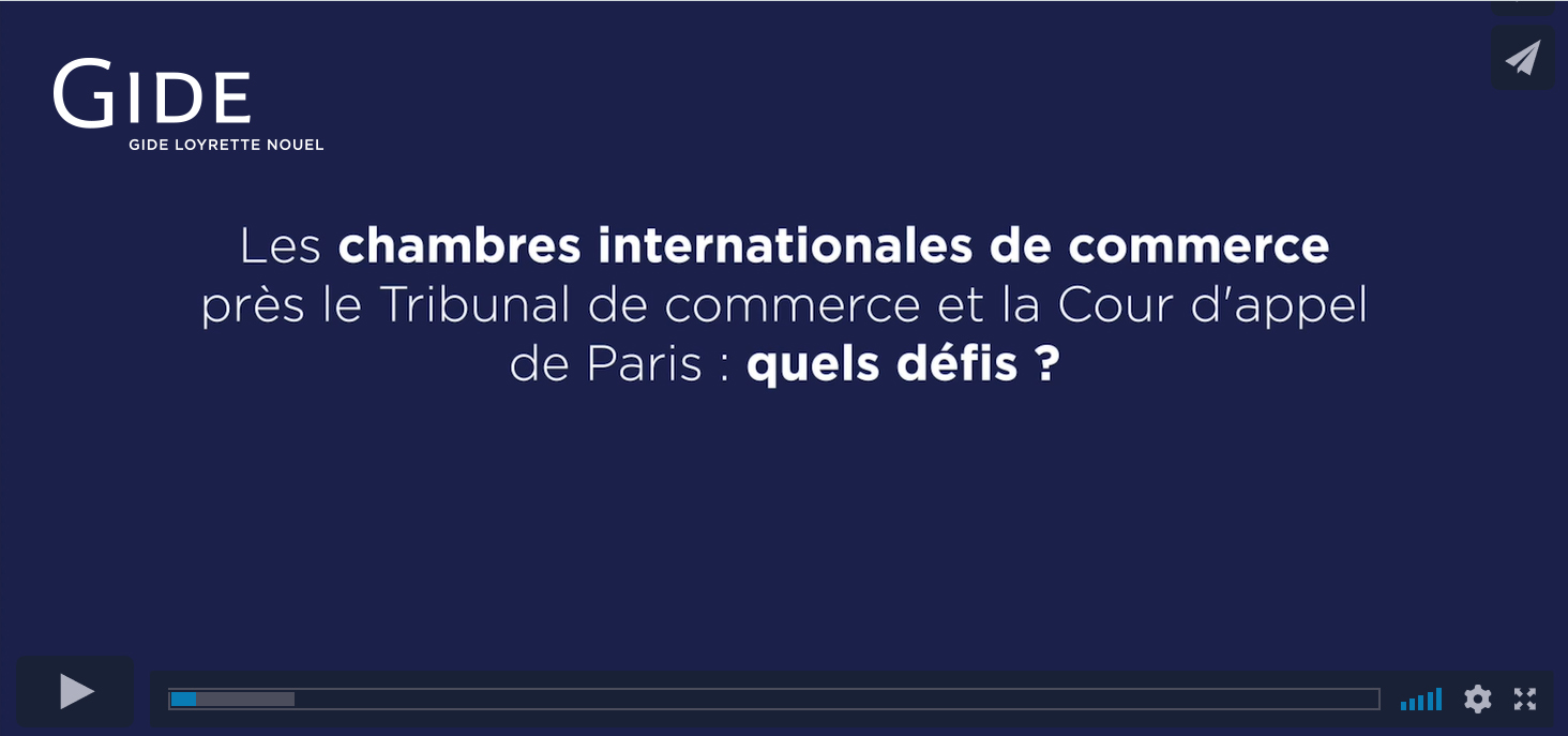 Gide | International Commercial Court | Paris | May 2018